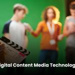 Digital Content Media Technologies